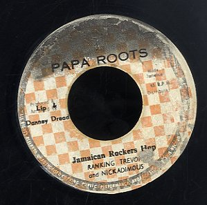 RANKING TREVOR AND NICKADEMOUS [Jamaican Rockers Hop]