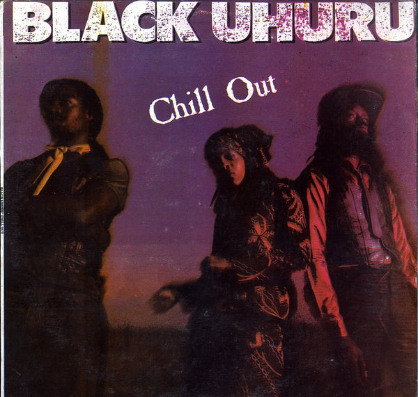 BLACK UHURU [Chill Out]