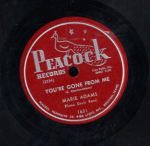 MARIE ADAMS [You're Gone From Me / I'm Gonna Latch You]