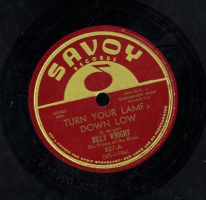 BILLY WRIGHT [Turn Your Lamp Down Low / Drinkin' And  Thinkin']