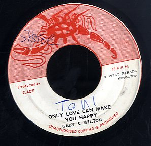 GABY & WILTON CHARLIE ACE ACE / GABY & WILTON /   [Babylon Wrong / Only Love Can Make You Smile ]