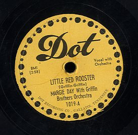 MARGIE DAY WITH GRIFFIN BROTHERS ORCHSTRA [Little Red Rooster/ Blues All Alone]
