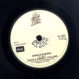 DAVE & ANSELL COLLINS [Single Barrel / Black Eye]