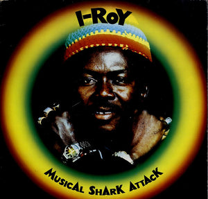 I ROY [Musical Shark Attack]