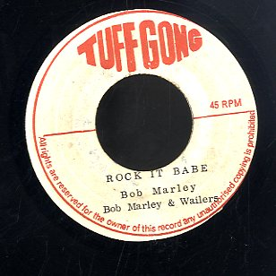BOB MARLEY & THE WAILERS [Rock It Babe]