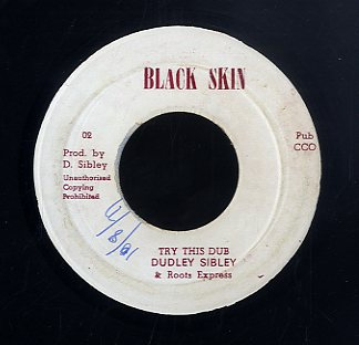 DUDLEY SIBLEY [Try A Little Harder]