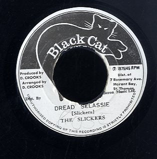 THE SLICKERS [Dread Selassie]