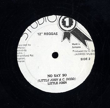 LITTLE JOHN / LITTLE CALLERS [No Say So / Go Go Gal]