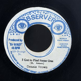 DENNIS BROWN [I Got To Find Someone]