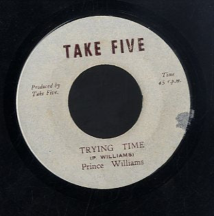 PRINCE WILLIAMS [Trying Time]