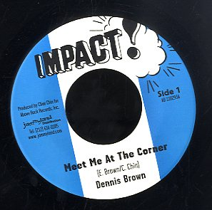 DENNIS BROWN  [Meet Me At The Corner]