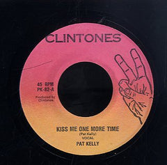 PAT KELLY [Kiss Me One More Time]