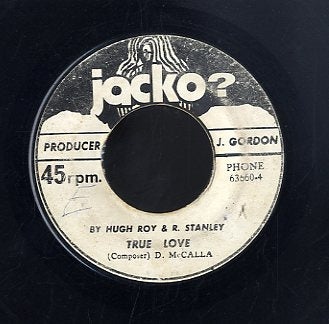 HUGH- ROY & R. STANLEY [True Love]