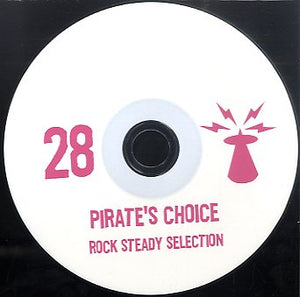 PIRATES CHOICE [Pt28 Rock Steady Selection]