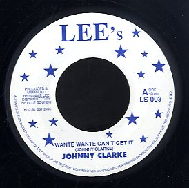JOHNNY CLARKE [Wante Wante Can't Get It]