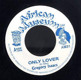 GREGORY ISAACS [Only Lover]
