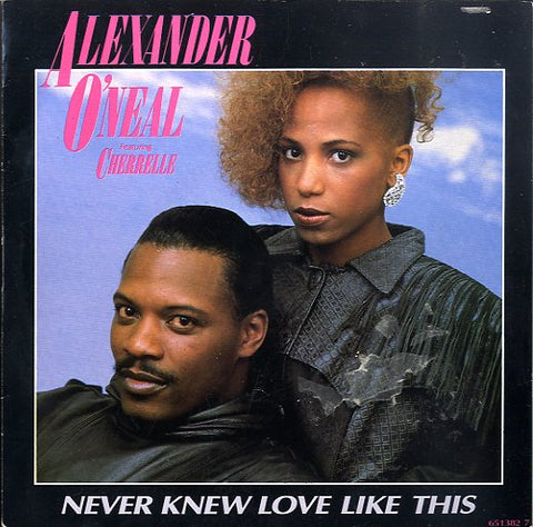 ALEXANDER O'NEAL FEAT. CHERRELLE [Never Knew Love Like This]