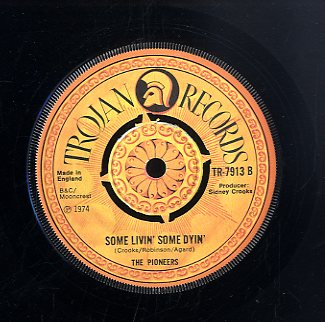 THE PIONEERS [I'm Gonna Knock On Your Door / Some Livin' Some Dyin']