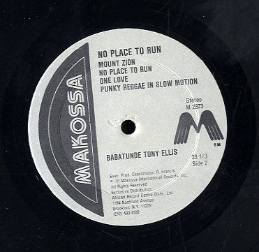BABATUNDE TONY ELLIS [No Place To Run]
