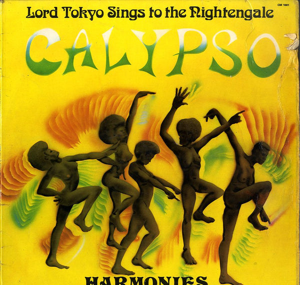 LORD TOKYO SINGS TO THE NIGHTINGALE [Calypso Harmonies]