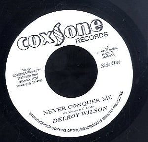 DELROY WILSON [Never Conquer Me]