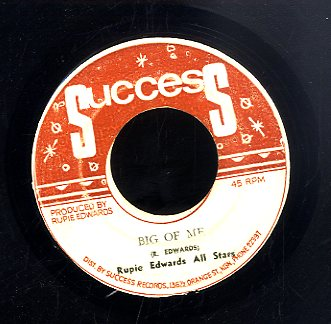 RUPIE EDWARDS ALL STARS / SONNY WONG [Big Of Me / Love' S Been Good To Me]