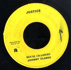 JOHNNY CLARKE [House Crasher]