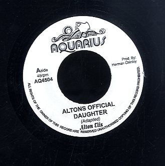ALTON ELLIS [Altons Official Daughter]