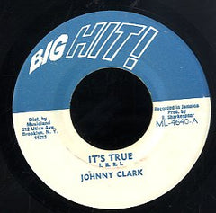 JOHNNY CLARKE [It's True]