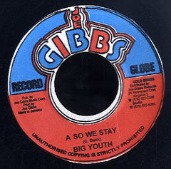 BIG YOUTH [A So We Stay ]