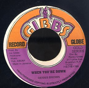 DENNIS BROWN [When You're Down/ Pretend You're Happy]