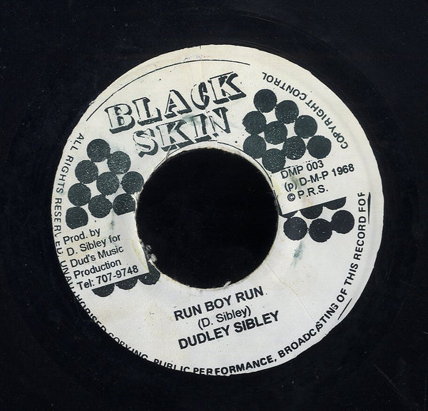 DUDLEY SIBLEY/ RANKING ROCKY & D. SIBLEY [Run Boy Run/ Love And Happiness]