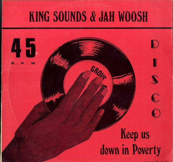KING SOUNDS & TRINITY / KING SOUNDS & JAH WOOSH [Spend One Night In A Babylon / Keep Us Down In Poverty]