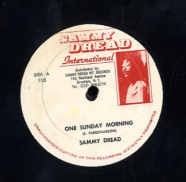 SAMMY DREAD [One Sunday Morning / Come Back Darling]