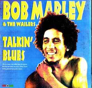 BOB MARLEY & THE WAILERS [Talkin' Blues]