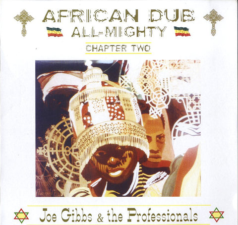 JOE GIBBS & THE PROFESSIONALS [African Dub Chapter 2]