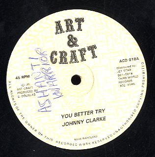 JOHNNY CLARKE [You Better Try]
