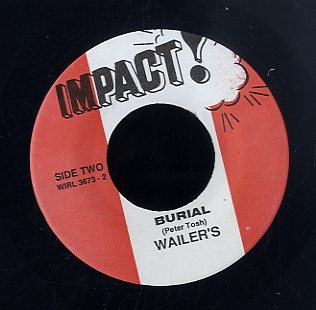 PETER TOSH & WAILERS [Pound Get A Blow / Burial]