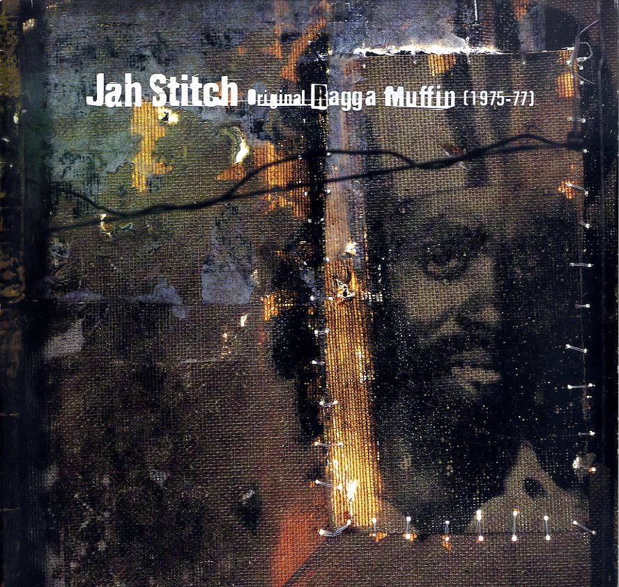 JAH STITCH [Original Ragga Muffin 1975-77]