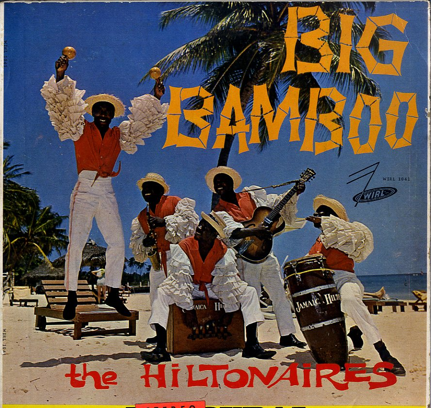 THE HILTONAIRES [Big Bamboo]