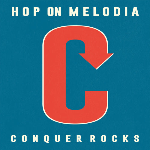 CONQUER ROCKS [Hop On Melodia]