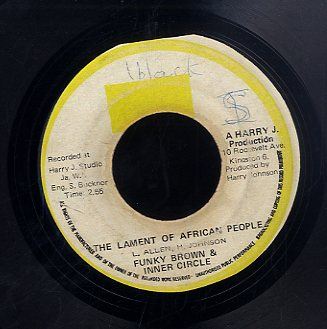 FUNKY BROWN & INNER CIRCLE [The Lament Of African People]