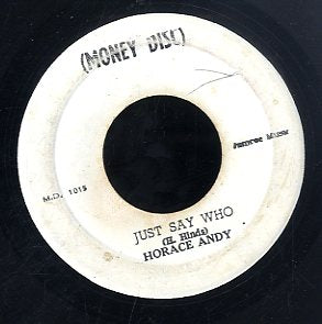 HORACE ANDY [Just Say Who]