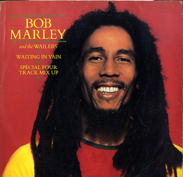 BOB MARLEY AND THE WAILERS [Waiting In Vain Special Four Track Mix Up]