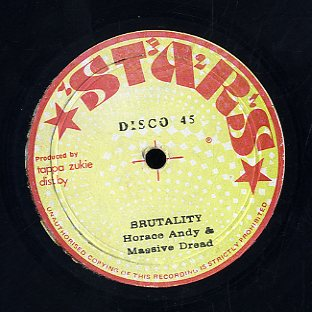 MUSSIVE DREAD / HORACE ANDY & MASSIVE DREAD  [No More Ship To Rome / Brutality]