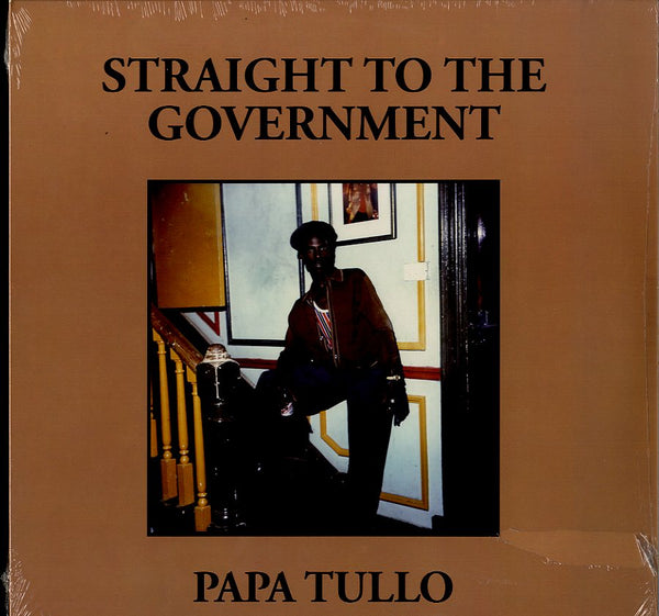 PAPA TULLO [Straight To The Government]
