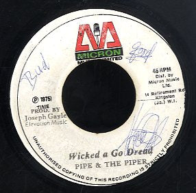 PIPE & PIPERS ( WAILLING SOULS ) [Wicked A Go Dread]