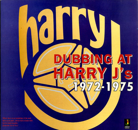 HARRY J  [Dubbing At Harry J's 1972-1975]