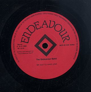 THE ENDEAVOUR BAND [We Got To Have Love / Everybody's Talk About You]