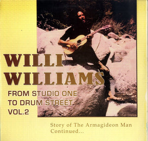 WILLI WILLIAMS [From Studio One To Drum Street Vol.2]